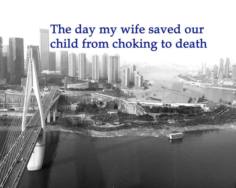 How my wife saved our child from choking to death